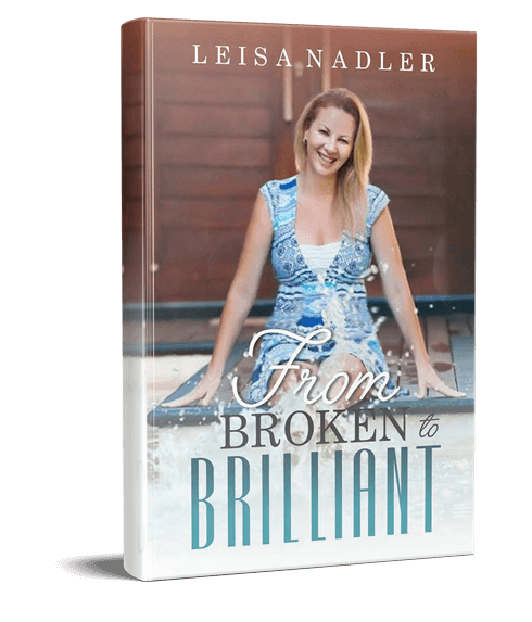 Leisa Nadler - Author of From Broken to Brillant