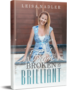 broken to brilliant book by leisa nadler