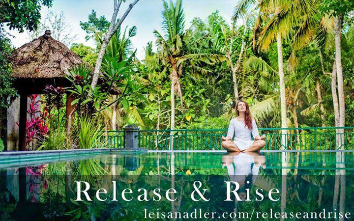 Release and rise, bali retreat - Leisa Nadler