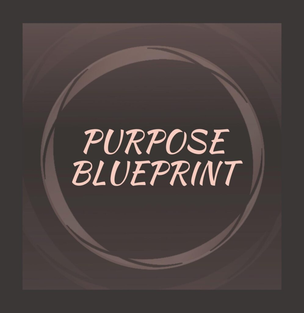 Purpose Blueprint